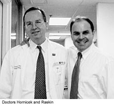 Doctors Hornicek and Raskin