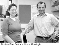 Doctors Ebru Oral and Orhun Muratoglu
